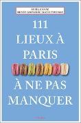 Cover-Bild zu 111 lieux à Paris à ne pas manquer von Canac, Sybil