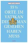 Cover-Bild zu 55 1/2 Orte im Vatikan, die man gesehen haben muss von Klingner, Annett