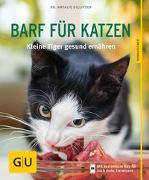 Cover-Bild zu BARF für Katzen von Dillitzer, Natalie