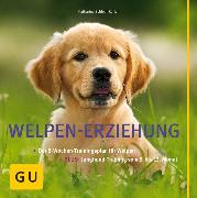 Cover-Bild zu Welpen-Erziehung (eBook) von Schlegl-Kofler, Katharina