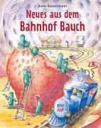 Cover-Bild zu Neues aus dem Bahnhof Bauch von Russelmann, Anna