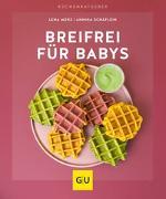 Cover-Bild zu Breifrei für Babys von Merz, Lena