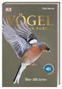 Cover-Bild zu Vögel in Europa von Hume, Rob