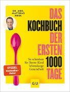 Cover-Bild zu Das Kochbuch der ersten 1000 Tage von Riedl, Matthias