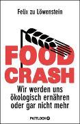 Cover-Bild zu Food Crash von zu Löwenstein, Felix