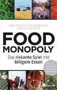 Cover-Bild zu Foodmonopoly von Meyer von Bremen, Ann-Helen