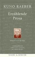 Cover-Bild zu Werke in fünf Bänden 2. Erzählende Prosa von Raeber, Kuno