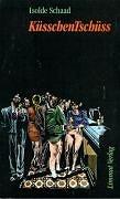 Cover-Bild zu KüsschenTschüss von Schaad, Isolde