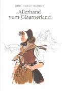 Cover-Bild zu Allerhand vom Glaarnerland von Tschudi-Feldmann, Emma