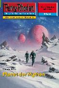 Cover-Bild zu Perry Rhodan 2204: Planet der Mythen (eBook) von Kern, Claudia