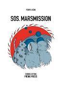 Cover-Bild zu SOS - MARSMISSION von Kern, Perry A.