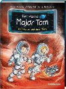 Cover-Bild zu Der kleine Major Tom. Band 6: Abenteuer auf dem Mars von Flessner, Bernd