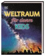 Cover-Bild zu Weltraum für clevere Kids von Kliche, Martin (Übers.)