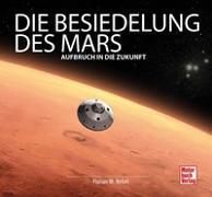 Cover-Bild zu Die Besiedelung des Mars von Nebel, Florian Matthias