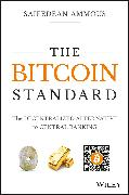 Cover-Bild zu Ammous, Saifedean: The Bitcoin Standard (eBook)