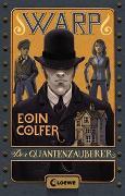 Cover-Bild zu WARP - Der Quantenzauberer von Colfer, Eoin