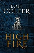 Cover-Bild zu Highfire (eBook) von Colfer, Eoin