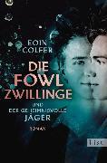 Cover-Bild zu Die Fowl-Zwillinge und der geheimnisvolle Jäger (eBook) von Colfer, Eoin