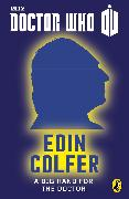 Cover-Bild zu Doctor Who: A Big Hand For The Doctor (eBook) von Colfer, Eoin