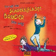 Cover-Bild zu Tim und der schrecklichste Bruder der Welt (Audio Download) von Colfer, Eoin