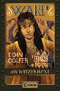 Cover-Bild zu WARP 3 - Die Katzenhexe (eBook) von Colfer, Eoin