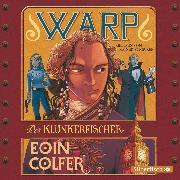 Cover-Bild zu WARP - Der Klunkerfischer (Audio Download) von Colfer, Eoin