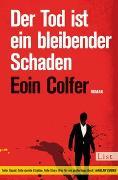 Cover-Bild zu Der Tod ist ein bleibender Schaden von Colfer, Eoin