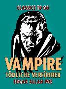 Cover-Bild zu Poe, Edgar Allan: Vampire - Tödliche Verführer (eBook)