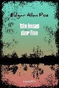Cover-Bild zu Poe, Edgar Allan: Die Insel der Fee (eBook)