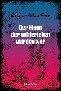 Cover-Bild zu Poe, Edgar Allan: Der Mann der aufgerieben worden war (eBook)