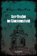 Cover-Bild zu Poe, Edgar Allan: Der Teufel im Glockenstuhl (eBook)
