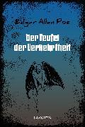 Cover-Bild zu Poe, Edgar Allan: Der Teufel der Verkehrtheit (eBook)