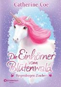 Cover-Bild zu Die Einhörner vom Blütenwald, Band 03 (eBook) von Coe, Catherine