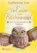 Cover-Bild zu Die Eulen vom Blütenwald, Band 03 (eBook) von Coe, Catherine