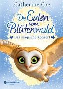 Cover-Bild zu Die Eulen vom Blütenwald, Band 02 von Coe, Catherine