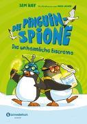 Cover-Bild zu Die Pinguin-Spione - Die unheimliche Eiscreme von Hay, Sam