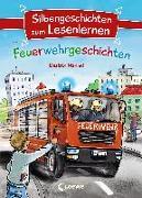 Cover-Bild zu Silbengeschichten zum Lesenlernen - Feuerwehrgeschichten von Mannel, Beatrix