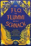 Cover-Bild zu Flo, der Flummi und das Schnack von Rupp, David (Hrsg.)