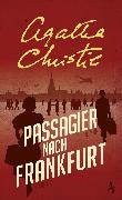 Cover-Bild zu Passagier nach Frankfurt (eBook) von Christie, Agatha