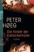 Cover-Bild zu Høeg, Peter: Die Kinder der Elefantenhüter