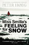 Cover-Bild zu Høeg, Peter: Miss Smilla's Feeling for Snow