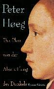Cover-Bild zu Hoeg, Peter: Der Plan von der Abschaffung des Dunkels (eBook)