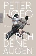 Cover-Bild zu Høeg, Peter: Durch deine Augen