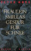 Cover-Bild zu Hoeg, Peter: Fräulein Smillas Gespür für Schnee