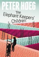 Cover-Bild zu Høeg, Peter: The Elephant Keepers' Children (eBook)