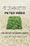 Cover-Bild zu Høeg, Peter: The History of Danish Dreams (eBook)