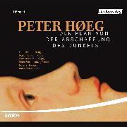Cover-Bild zu Høeg, Peter: Der Plan von der Abschaffung des Dunkels (Audio Download)