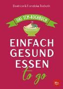 Cover-Bild zu Einfach gesund essen to go von Trebuth, Beatrice