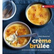 Cover-Bild zu Crème Brûlée von Maréchal, José