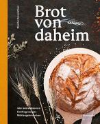 Cover-Bild zu Brot von daheim von Rosenfellner, Monika